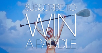 Subscribe and Win a Paddle!